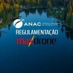 Regulamentação da ANAC para uso de drones