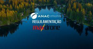 Regulamentação da ANAC para drones no Brasil