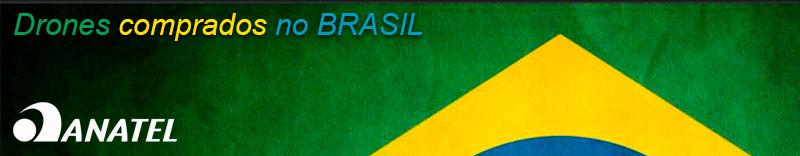 Drones comprados no Brasil