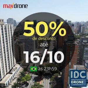 Promoção 50% off na IDC é com a Max Drone