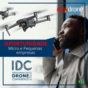 Oportunidade para pequenas empresas no IDC 2020 Maxdrone Brasil